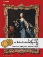 Die Münzen der Regentin Maria Theresia 1740 - 1780
