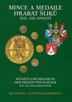Mince a medaile hrabat Šliků
