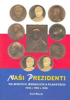 Naši prezidenti na mincích, medailích a plaketách