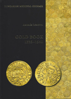 Gold Book 1325 - 1540 - Hungarian Medieval Coinage