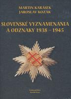 Slovenské vyznamenania a odznaky 1939 - 1945