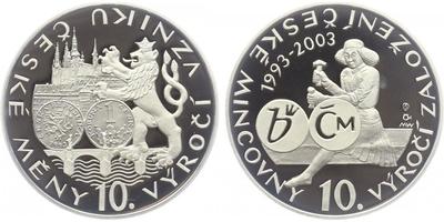 AR Medaile 2003 - 10. výročí české měny a vzniku České Mincovny, PROOF