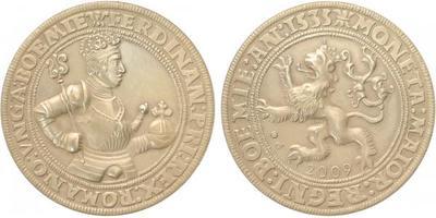 AR Medaile 2009 - návrh českého tolaru Ferdinanda I., Ag 0,999, 40 mm (29 g), kapsle,