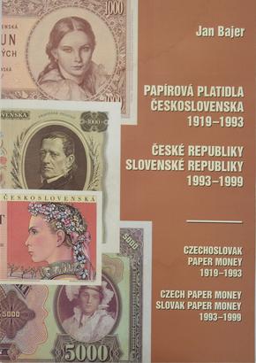 Papírová platidla Československa, ČR a SR 1919 - 1999, čeština a angličtina