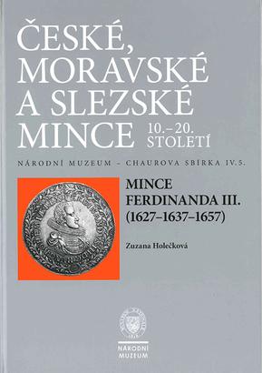 Chaurova sbírka - Mince Ferdinanda III. (1627 - 1637 - 1657)