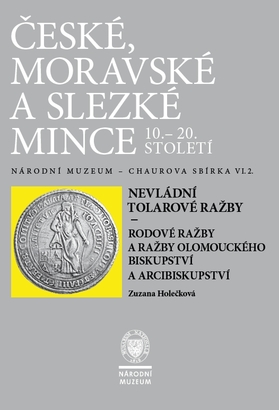 Chaurova sbírka - Nevládní tolarové ražby - Rodové ražby a ražby Olomouckého biskupství a arcibiskupství