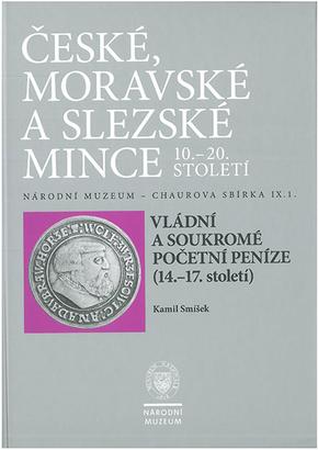 Chaurova sbírka - Vládní a soukromé početní peníze a žetony (14.-17. století).
