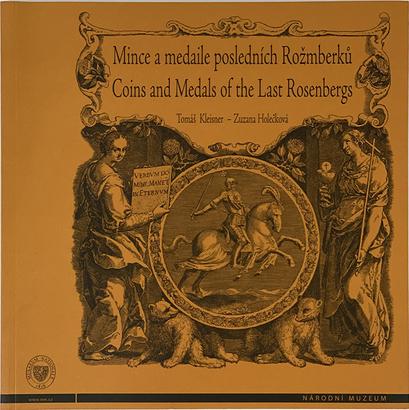 Mince a medaile posledních Rožmberků 1535 - 1911