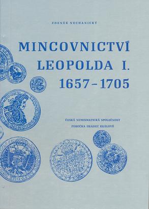 Mincovnictví Leopolda I. 1657 - 1705