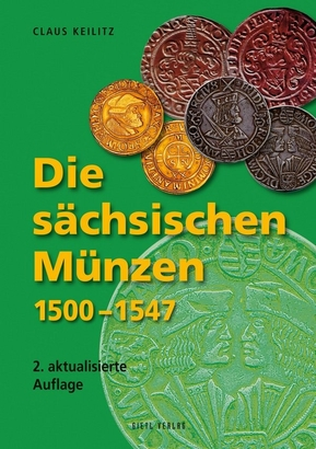 Die sächsischen Münzen 1500 - 1547