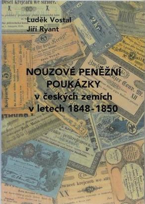 Nouzové peněžní poukázky v českých zemích v letech 1848 - 1850