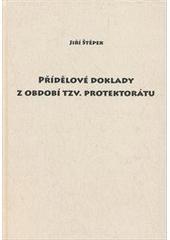 Přídělové doklady z období tzv. Protektorátu