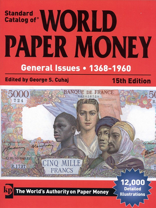 World Paper Money, General Issues, 1368 - 1960