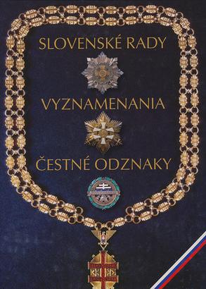 Slovenské rady, vyznamenania, čestné odznaky